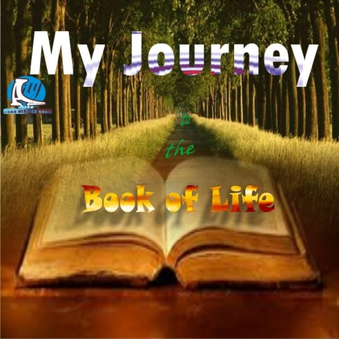 My Journey to the book of life