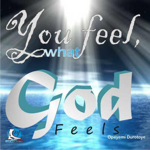 You feel, what God feels by Ope.JPG