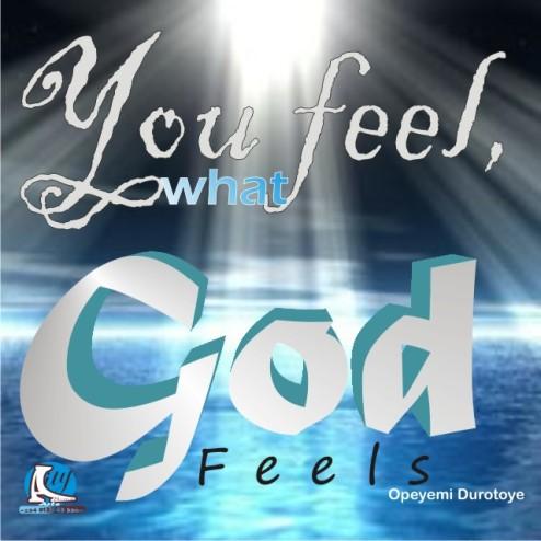 You feel, what God feels by Ope.JPG